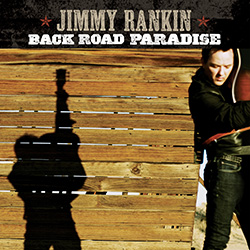 Jimmy Rankin - Back Road Paradise