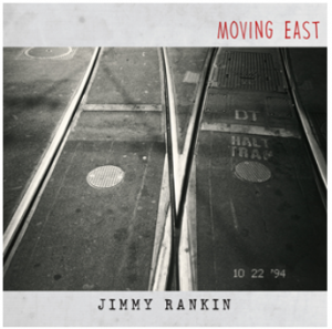 Jimmy-Rankin-Moving-East-Press-Release